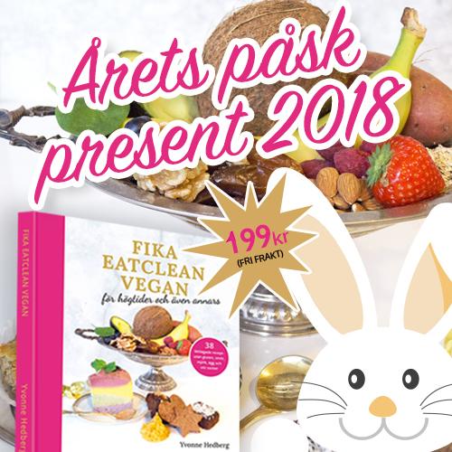 Fika eatclean vegan kakbok årets påsk present 2018