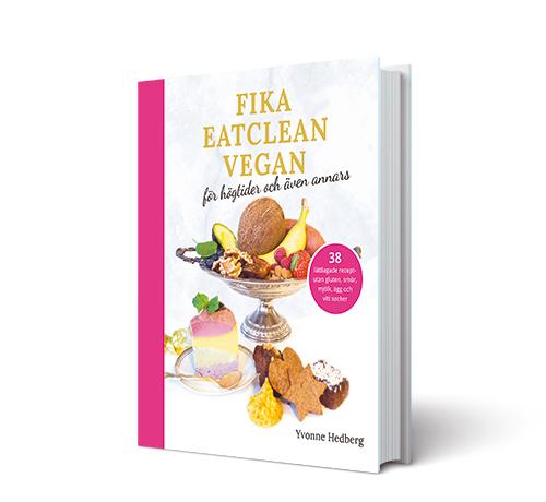 Kakboken fika eatclean vegan av Yvonne Hedberg