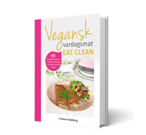 Bild på kokboken Vegansk vardagsmat eatclean av Yvonne hedberg.