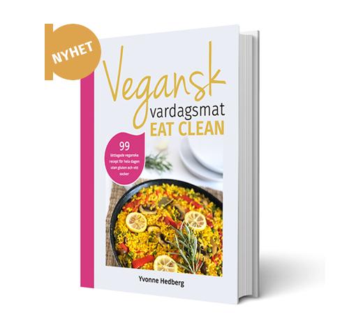 Bild på kokboken vegansk vardagsmat - eat clean av Yvonne Hedberg
