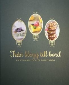 Foto på den veganska kakaboken Från blogg till bord.