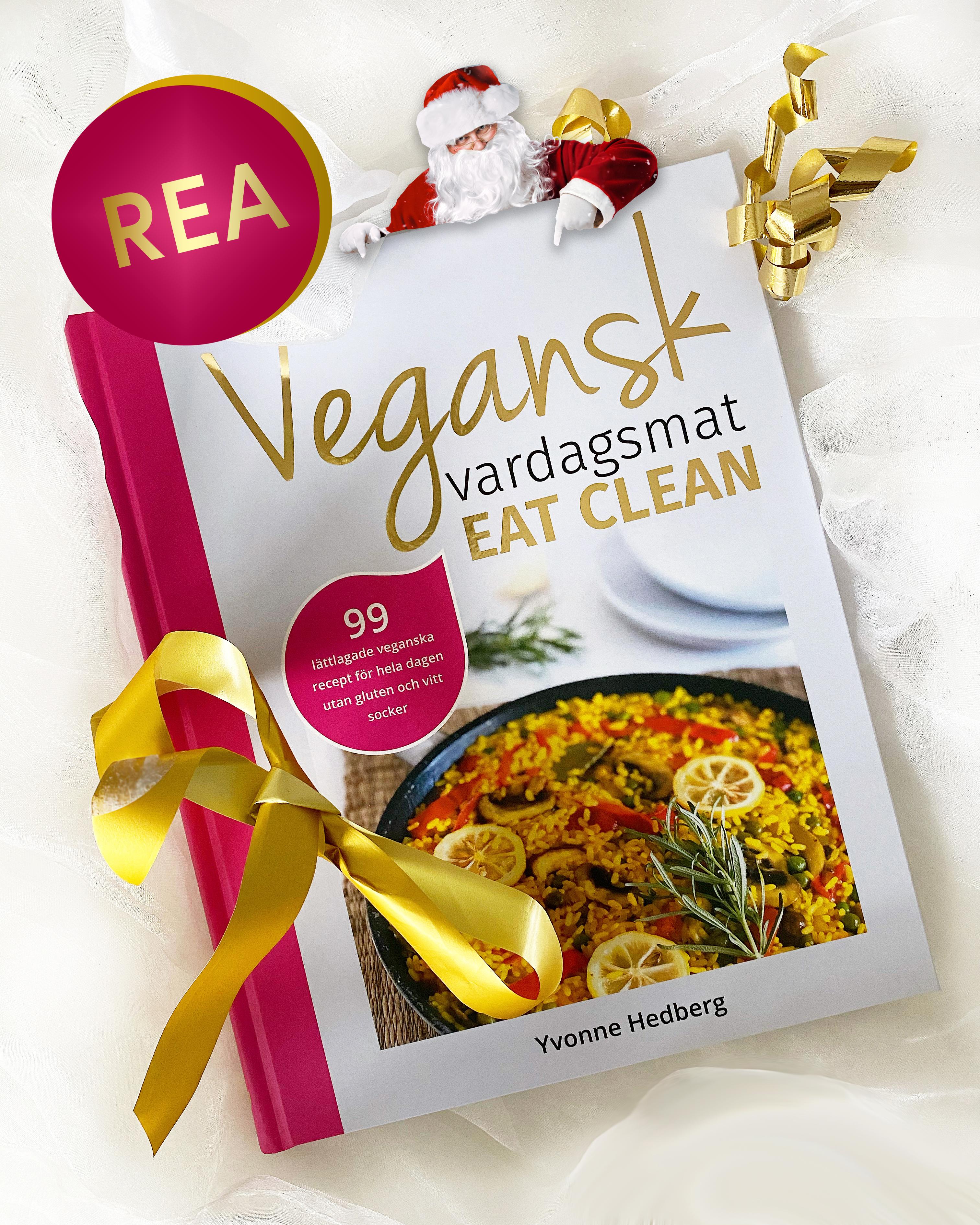 Kokboken Vegansk vardagsmat - eat clean av Yvonne Hedberg